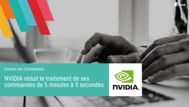 NVIDIA réduit le traitement de ses commandes de 5 minutes à 5 secondes - Blog de la Démat