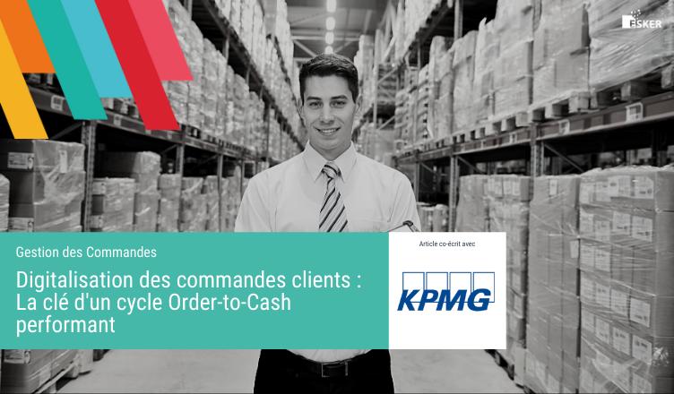Digitalisation des commandes clients - La clé d'un cycle Order-to-cash performant
