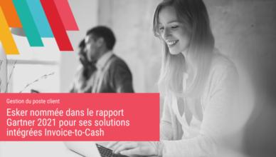 Esker nommée dans le rapport Gartner 2021 pour ses solutions intégrées Invoice-to-Cash